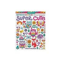 Design Originals Super Cute Coloring & Activity Bk
