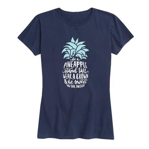 Be A Pineapple - Women's Short Sleeve Graphic T-Shirt