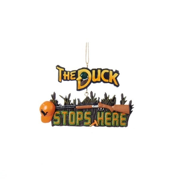 The Duck Stops Here Duck Hunting Season Sign Christmas Ornament 4.25""
