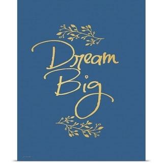 Jo Moulton Poster Print entitled Dream Big