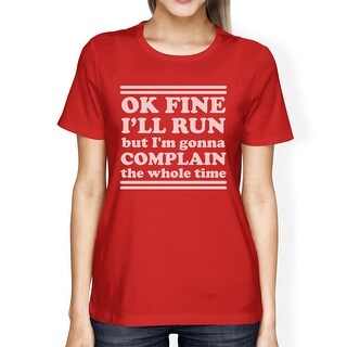 Run Complain Womens Red Crew Neck Cotton T-Shirt Funny Exercise Tee
