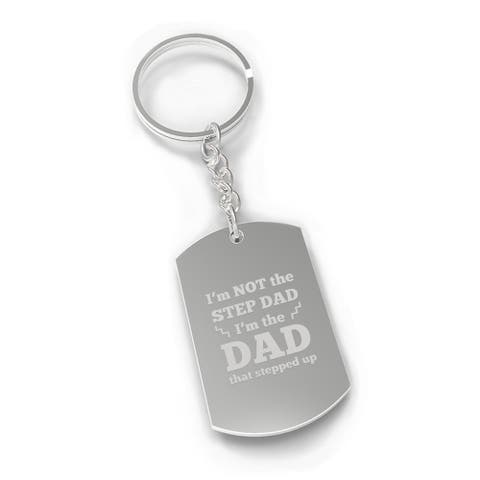 Step Dad Stepped Up Inspirational Gift Novelty Key Chain Engraved