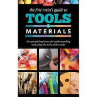 Walter Foster - The Fine Artists Guide to Tools & Materials