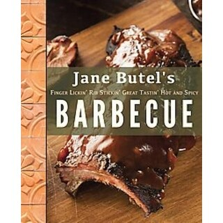 Jane Butel's Finger Lickin', Rib Stickin', Great Tastin', Hot and Spicy Barbecue - Jane Butel