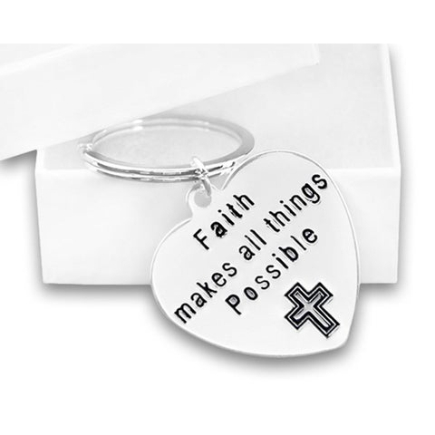 Faith Makes All Things Possible Key Chain for Causes