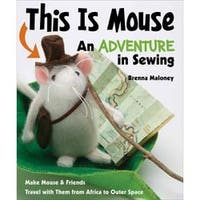 This Is Mouse An Adventure In Sewing - Funstitch Studio