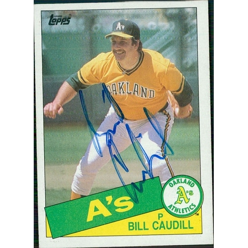 Signed Caudill Bill Athletics As 1985 Topps Baseball Card Autographed