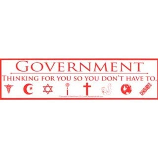 "Government Thinking For You So You Don't Have To 11 1/2"" x 3"""