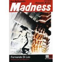 Madness [DVD]