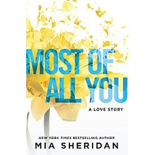Most of All You - Mia Sheridan