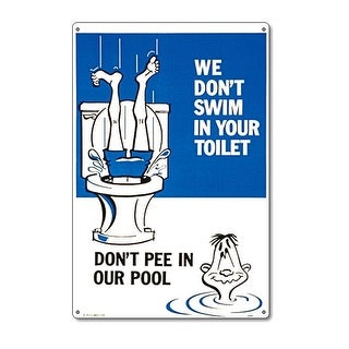 "12"" x 18"" Blue and White ""Don't Pee in Our Pool"" Funny Residential Swimming Pool Sign"