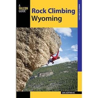Falcon Rock Climbing Wyoming - 9781493016129