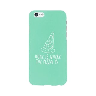 Home Where Pizza Mint Ultra Slim Phone Cases For Apple, Samsung Galaxy, LG, HTC