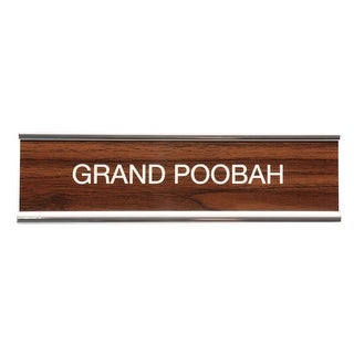 Desk Name Plate - Classic Faux Wood/Chrome Holder - Grand Poobah