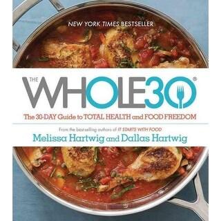 Whole30 - Dallas Hartwig, Melissa Hartwig