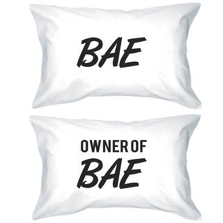 Bae And Owner Of Bae Funny Couple Pillowcases Gift For Newlyweds