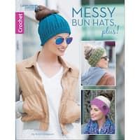 Leisure Arts-Messy Bun Hats, Plus