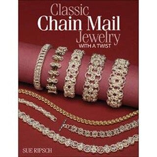 Classic Chain Mail Jewelry With A Twist - Kalmbach Publishing Books