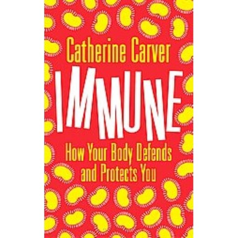 Immune - Catherine Carver