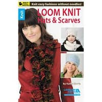 Loom Knit Hats & Scarves - Leisure Arts