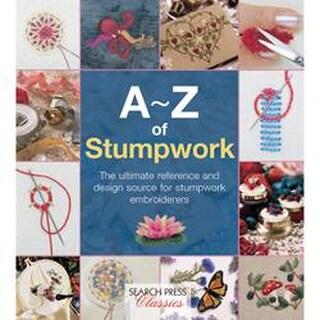 A-Z Of Stumpwork - Search Press Books