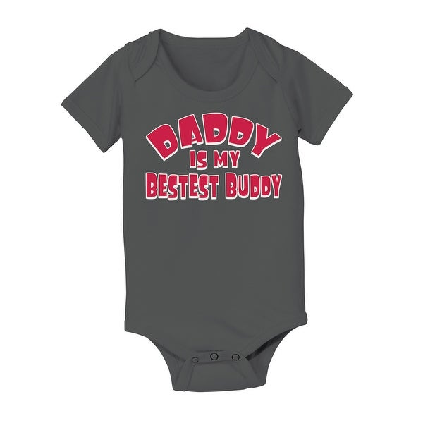 Infant Baby One Piece Daddy Is My Bestest Buddy