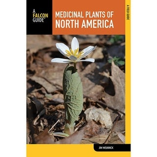 Falcon Medicinal Plants N America 2Nd - 9781493019618