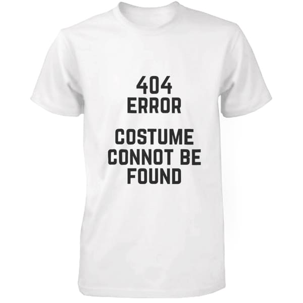 612405b59 Shop 404 Error Custom Not Found T-shirt Halloween Tee Mens Cute Shirt - On  Sale - Free Shipping On Orders Over $45 - Overstock - 23019548