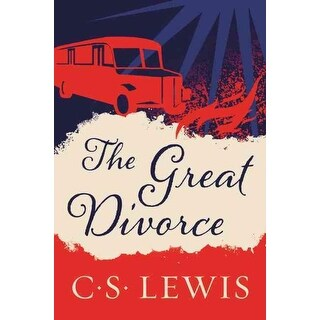 Great Divorce - C. S. Lewis
