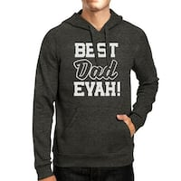 Best Dad Evah Unisex Dark Gray Hoodie Best Dad Ever Top For Father
