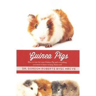 Guinea Pigs - Gordon Roberts