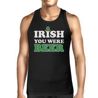 Irish You Were Beer Men's Black Sleeveless Top For St Patricks Day