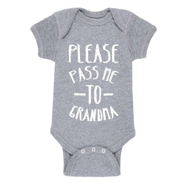 717abff3c766 Shop Please Pass Me To Grandma Grandparent Shirts - Infant One Piece ...