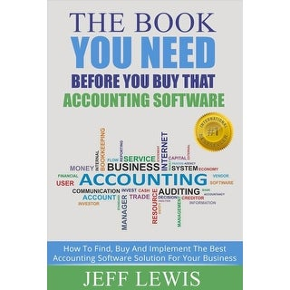 Book You Need Before You Buy That Accounting Software - Jeff Lewis