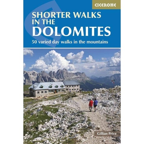 Cicerone Guide Shorter Walks in the Dolomites - Gillian Price