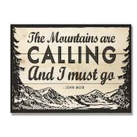 Day Dream HQ WMAC1511 15 x 11 in. The Mountains are Calling Wall Art