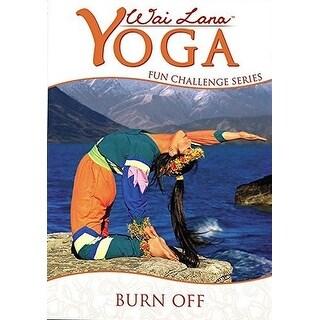 Wai Lana - Wai Lana Yoga: Fun Challenge Series - Burn Off [DVD]