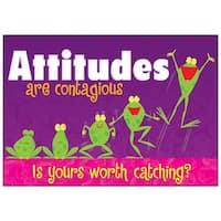 Attitudes Are Contagious Poster