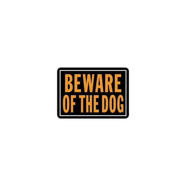 Hy-Ko 10X14 Beware Of Dog Sign