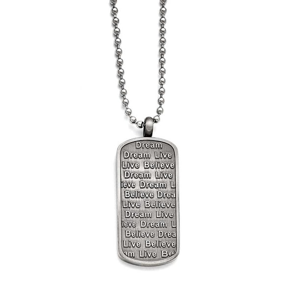 Chisel Stainless Steel Matte/Antiqued Live/Dream/Believe Necklace (2.4 mm) - 24 in