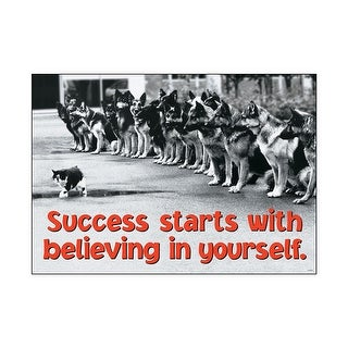 Success Starts With Believing In