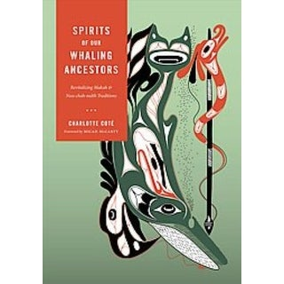 Spirits of Our Whaling Ancestors - Charlotte Cote