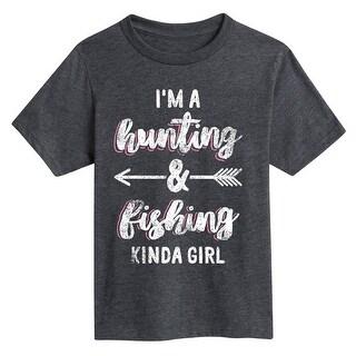 Hunting And Fishing Kinda Girl - Youth Short Sleeve Tee