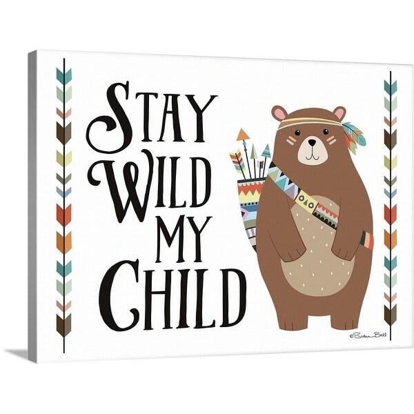 """Stay Wild My Child"" Canvas Wall Art"