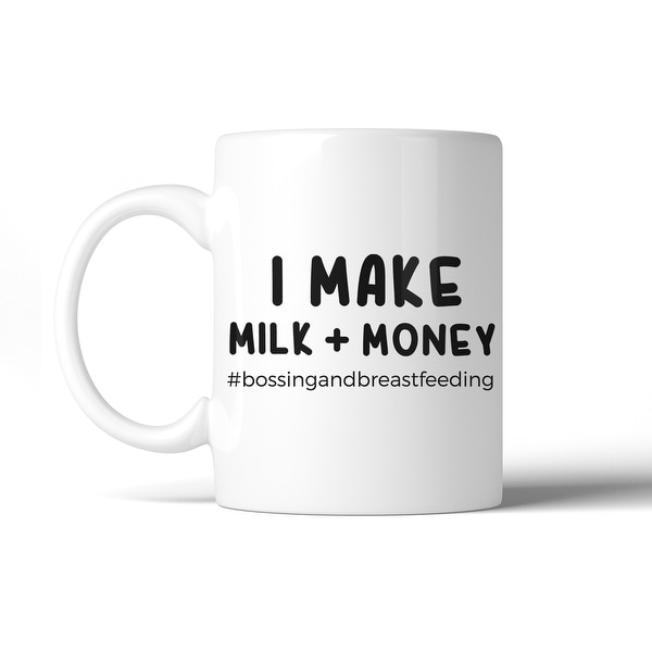 445b0af2e3a Shop Make Milk Money 11 Oz Ceramic Coffee Mug Mother s Day Gift For Mom -  Free Shipping On Orders Over  45 - Overstock - 27657501