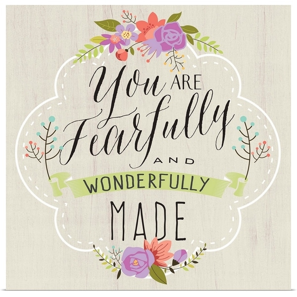 """""""Fearfully Made"""" Poster Print"""