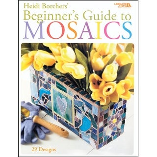 Leisure Arts-Beginner's Guide To Mosaics