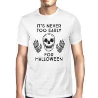 It's Never Too Early For Halloween T-Shirt Mens White Skull Shirt