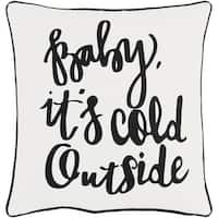 "18"" Jet Black and Polar White Decorative ""Baby, Its Cold Outside"" Holiday Throw Pillow"