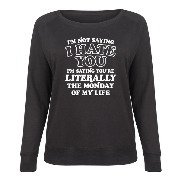 Shop The Monday Of My Life - Ladies Plus Slouchy - Free Shipping On Orders  Over  45 - - 24039256 8f11065bd145